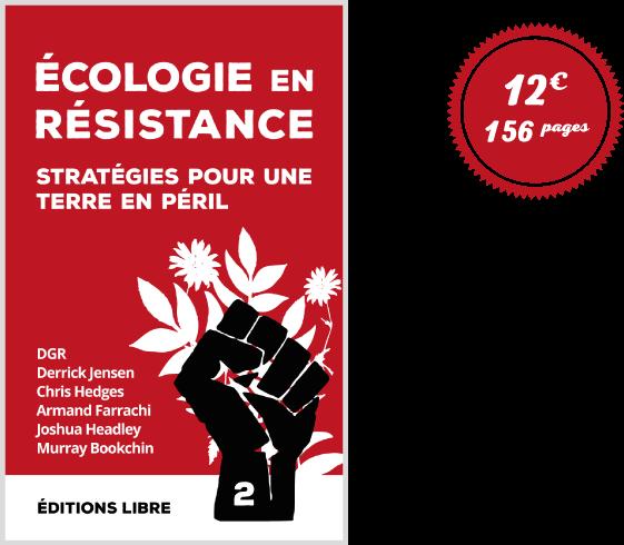 Ecologie en résistance (Vol. 2)